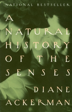 A Natural History Of The Senses Quotes