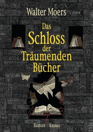 Das Schloss der Träumenden Bücher (Zamonien, #8)