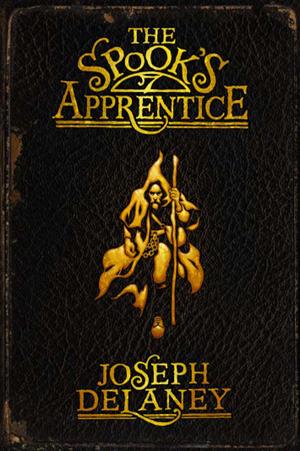 The Spook's Apprentice (The Last Apprentice / Wardstone Chronicles #1)