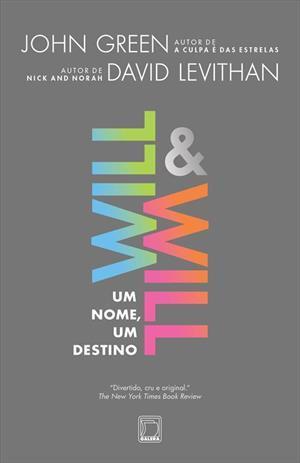 Will & Will: Um nome, um destino