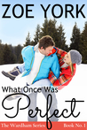 What Once Was Perfect (Wardham, #1)