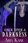 Once Upon a Darkness