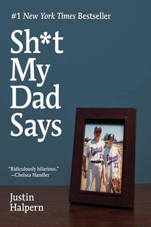 Single Sundays: Sh*t my Dad Says by Justin Halpern