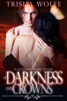 Of Darkness and Crowns (Goddess Wars, #2)