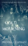 Cold Mourning (Stonechild and Rouleau Mystery #1)