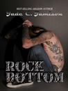 Rock Bottom (Bullet, #2)