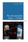 Perturbations internes et externes (Pas de paradis sans... l'enfer, #4)