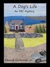 A Dog's Life (FBC Mysteries, #1)