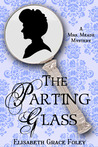 The Parting Glass (Mrs. Meade Mystery, #2)