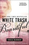 White Trash Beautiful Quotes