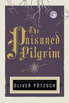 The Poisoned Pilgrim (The Hangman's Daughter, #4)