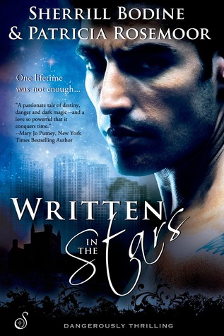 Written in the Stars by Sherrill Bodine & Patricia Rosemoor