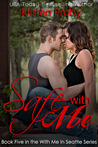 Safe with Me (With Me in Seattle, #5)