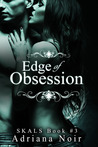 Edge of Obsession (SKALS, #3)