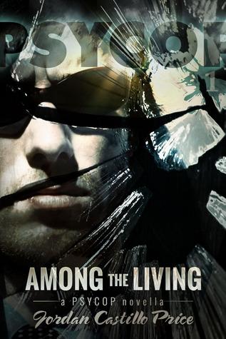 Among the Living (PsyCop #1)