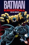 Batman: Knightfall, Vol. 1: Broken Bat