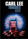 Trouser's Edge by Carl Lee