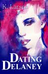 Dating Delaney