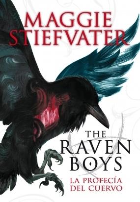 La profecía del cuervo (The Raven Boys, #1)