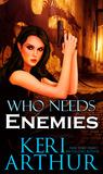 Who Needs Enemies (Harri Phillecky, PI, #1)