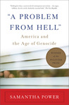 """A Problem from Hell"": America and the Age of Genocide"