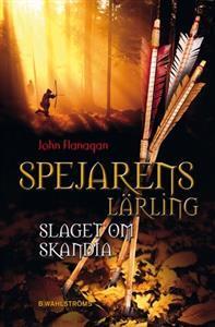 Spejarens lärling: Slaget om Skandia