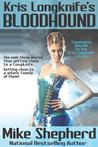 Kris Longknife's Bloodhound (Kris Longknife, #10.5)