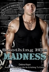 Soothing His Madness (Bantorus MC, #3)
