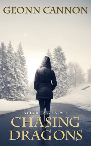 Chasing Dragons (Claire Lance, #4)