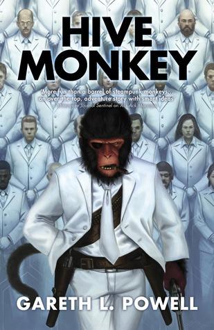 Hive Monkey (Ack-Ack Macaque #2)  - Gareth L. Powell