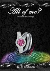 All of Me? (The Trust Me? Trilogy, #3)