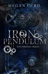 Iron Pendulum (Periodic, #2)