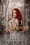 Blood Reign (Blood, #4)