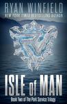 Isle of Man (Park Service Trilogy, #2)