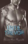 Until Trevor by Aurora Rose Reynolds