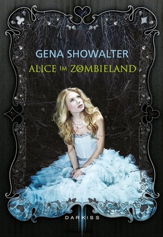 Alice im Zombieland (White Rabbit Chronicles #1)