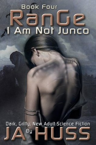 Range (I Am Just Junco #4) - J. A. Huss