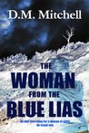 The Woman from the Blue Lias (a murder mystery)