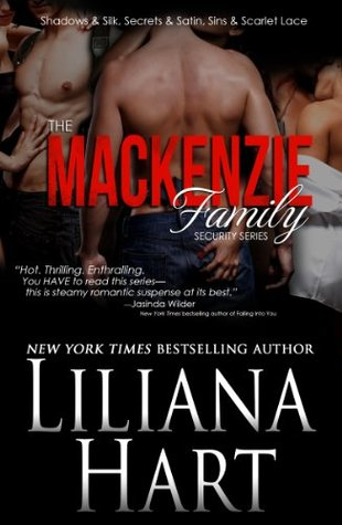 The MacKenzie Family Security Series (MacKenzie Family) by Liliana Hart