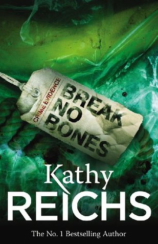 Break No Bones (Temperance Brennan 09)