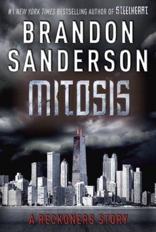 Mitosis (Reckoners, #1.5)