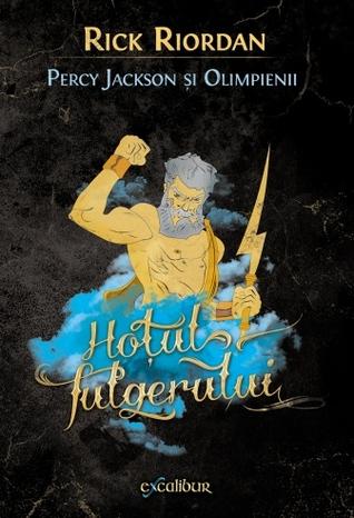 Hoţul fulgerului (Percy Jackson şi Olimpienii, #1)