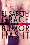 Rumor Has It (Limelight, #1)