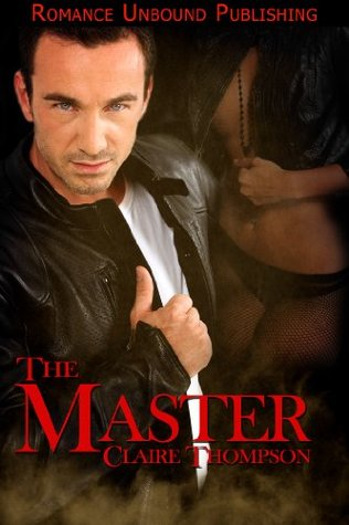 The Master by Claire Thompson