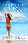 Somewhere on Maui (The Somewhere Series, #1)