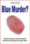 Blue Murder?