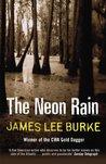 The Neon Rain (Dave Robicheaux, #1)