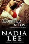 Reunited in Love by Nadia Lee