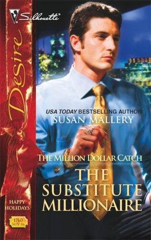 The Million Dollar Catch 1 - The Substitute Millionaire - Susan Mallery