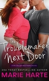 The Troublemaker Next Door (The McCauley Brothers, #1)